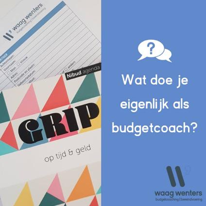 Wat doe je eigenlijk als budgetcoach?